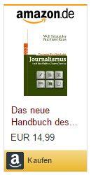 Wolf Schneider: Das neue Handbuch des Journalismus und des Online-Journalismus