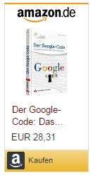 Henk van Ess: Der Google-Code: Das Geheimnis der besten Suchergebnisse